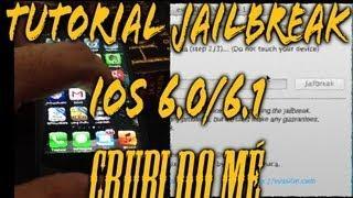 Tutorial Jailbreak IOS 6 E IOS 6.1 Em Português!