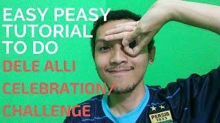 Dele Alli CELEBRATION/CHALLENGE Easy Peasy Tutorial