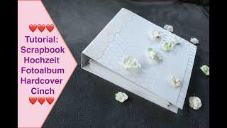 Tutorial Scrapbook Hochzeit, Fotoalbum Hochzeitsalbum groß, Hardcover Cinch Bindung, Action Stanzen