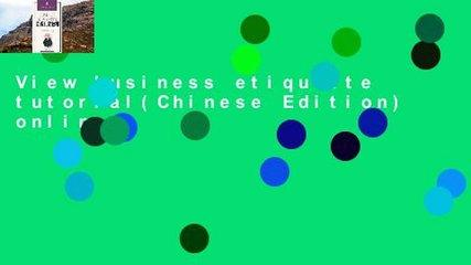 View business etiquette tutorial(Chinese Edition) online
