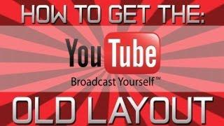 HOW TO GET THE OLD YOUTUBE LAYOUT BACK DECEMBER 2012! (Swedish) (tutorial) (EASY)