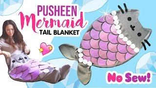 DIY Pusheen Mermaid Tail Blanket!! NO SEW Tutorial!