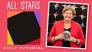 "Make an ""All Stars"" Quilt with Jenny Doan of Missouri Star (Video Tutorial)"