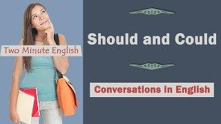 Should And Could - English Grammar Tutorials - Misused Words In English
