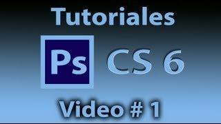 Tutorial Photoshop CS6(Español)INICIO Fotografía