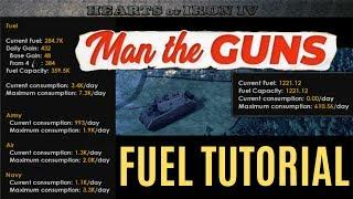 HoI4 - FUEL TUTORIAL/GUIDE/Feature breakdown - Man the Guns Pre-release!!