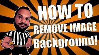 How To Remove The Background Of An Image
