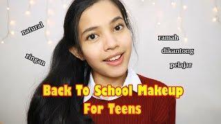 Back To School Makeup | Tutorial Makeup Untuk Remaja, Cocok dipakai Ke Sekolah | Anindya Vianny