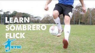 Learn Ronaldinho Skills - Sombrero Flick
