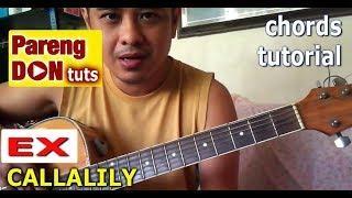 EX guitar chords (CALLALILY) OPM Song Guitar tutorial ni Pareng Don
