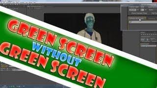 אפקט של מסך ירוק - ללא מסך ירוק!! \ Green Screen Without Green Screen