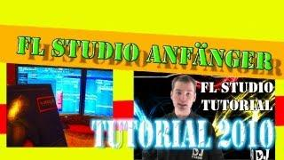 FL STUDIO ANFÄNGER / BEGINNER TUTORIAL - German / Deutsch - DJ CONDOR