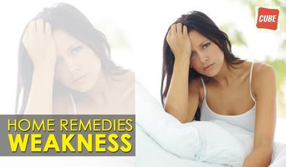 Weakness Home Remedies | Health Tips