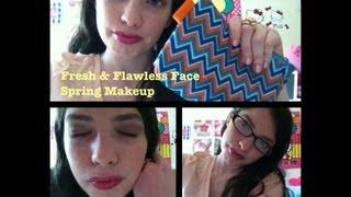 Fresh&Flawless Face Spring Makeup Tutorial