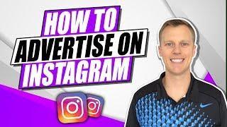 How To Advertise On Instagram - Instagram Advertising Tutorial (2019)