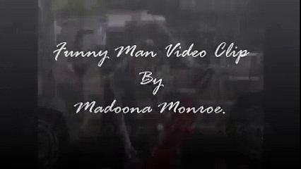 Funny Man Video Clip