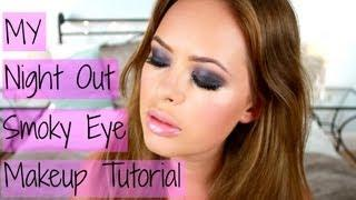 My Night Out Smoky Eye Makeup Tutorial!