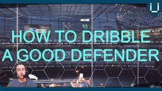 How to Dribble a Good Defender | Rocket League Tutorial