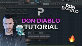 HOW TO MAKE: EDM LIKE DON DIABLO  - FL Studio tutorial