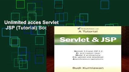 Unlimited acces Servlet   JSP (Tutorial) Book