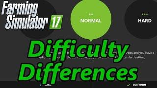 Farming Simulator 17 Tutorial | Difficulty Setting Differences