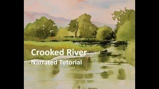 Transparent Watercolor Narrated Step by Step Tutorial: Crooked River