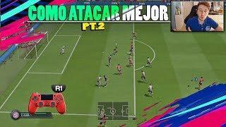 FIFA 19 Como Atacar Mejor Profesionalmente  Parte 2 - TUTORIAL Como Darle Tiempo Corridas Drag Back