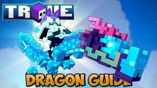 Trove In-Depth Dragon Tutorial 2019 - How to Get Dragon Coins & Every Dragon