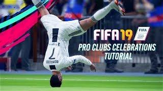FIFA 19 ALL PRO CLUBS CELEBRATIONS TUTORIAL (ALL 27)