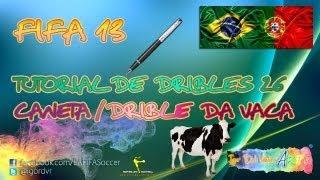 FIFA 13 Tutorial De Dribles 26 - Caneta / Drible Da Vaca | PORTUGUÊS