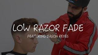 Men's Low Razor Fade Haircut Tutorial featuring Jason Reyes @iLIKETOCUTHAIR
