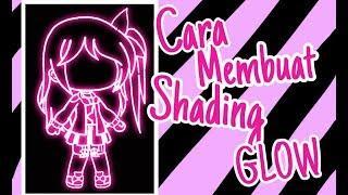 ♡Tutorial Shading Glow♡ || Indonesia