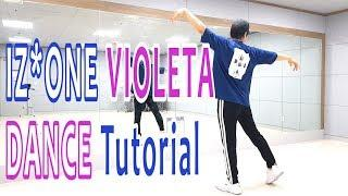 [Dance Tutorial] IZ*ONE - Violeta (Count + Mirrored) 안무배우기