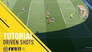 FIFA 17 Tutorial - Driven Finishes