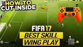 FIFA 17 BEST WING PLAY SKILL MOVE TUTORIAL - HOW TO CUT INSIDE LIKE A PRO - THE STOP & TURN MOVE