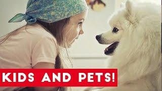 The Funniest Pets Meet The Cutest Kids & Babies of 2017 Weekly Compilation | Funny Pet Videos
