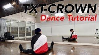 TXT (투모로우바이투게더) - CROWN Dance Tutorial