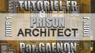 Tutoriel FR Prison Architect - Jour 1