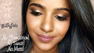 THURSDAY'S TAMIL TUTORIAL- Sweat Proof Clean Glam Makeup for Summer!