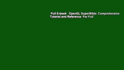 Full E-book   OpenGL SuperBible: Comprehensive Tutorial and Reference  For Full