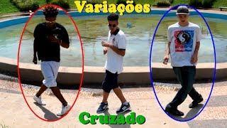 Tutorial 7 - Variações do Cruzado - Passinho dos Maloka (Fuzer Dance)