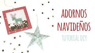 Cómo hacer adornos navideños  -TUTORIAL DIY