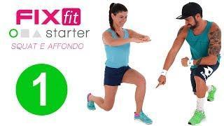 Fixfit Starter (PUNTATA 1) - Tutorial/Workout Con Esercizi Per Gambe E Glutei Per Principianti