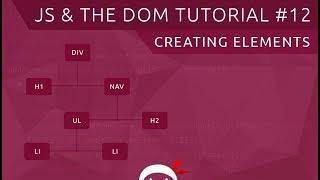 JavaScript DOM Tutorial #12 - Creating Elements