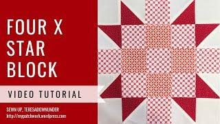 Four X star quilt block video tutorial