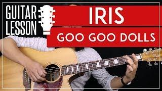 Iris Guitar Tutorial - Goo Goo Dolls Guitar Lesson