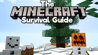 Doing Magic With Snow! ▫ The Minecraft Survival Guide (Tutorial Lets Play) [Part 39]