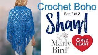 Crochet Boho Shawl Tutorial for Beginners Part 2 of 2