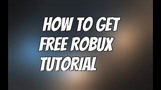 Roblox Robux hack | Free Robux tutorial 2017 (UPDATED)