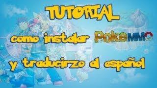 TUTORIAL | Como Instalar PokeMMO Y Como Ponerlo En Español